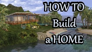 HOW TO BUILD A HOME in Second Life