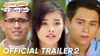 Official Trailer 2 | 'Everyday, I Love You' | Gerald Anderson, Liza Soberano, and Enrique Gil