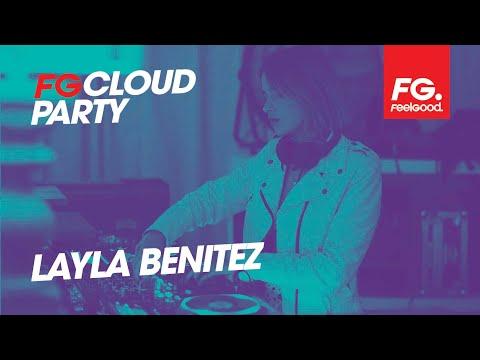 LAYLA BENITEZ | FG CLOUD PARTY | LIVE DJ MIX | RADIO FG