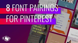 8 Font Pairings For Pinterest Quotes