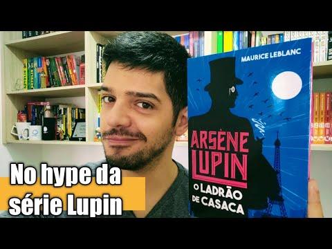 Arsène Lupin: conheça o personagem da série da Netflix