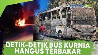 Video Detik-detik Bus Kurnia Hangus Terbakar, Sopir Bus: Alhamdulillah Semua Penumpang Selamat