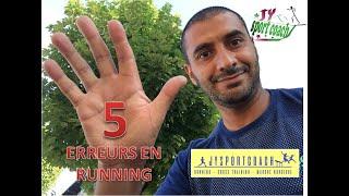 5 ERREURS EN COURSE A PIED A LA REPRISE !!!