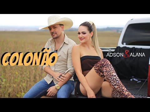 ADSON E ALANA - COLONÃO