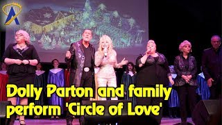 Dolly Parton and family sing 'Circle of Love' at Dollywood