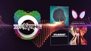 "Mashup:""Extraordinary Starflower""🌻(Emeli Sandé, Stardust, Lee, Malone) [zen&tonic Marvel Remix] Wk4"