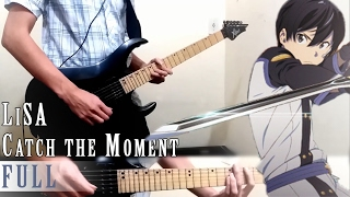 FULL || SAO 劇場版【Catch the Moment】by LiSA (Guitar Cover)