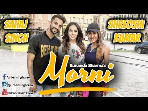 MORNI | SUNANDA SHARMA | DANCE REHEARSALS