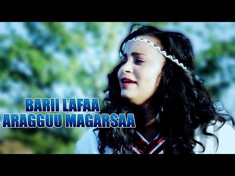 Download Aragguu Magarsaa Barii Lafaa New Oromo Music 2019