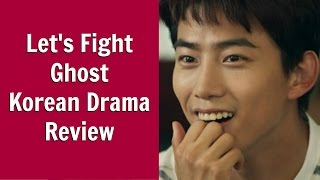 Lets Fight Ghost Korean Drama Review