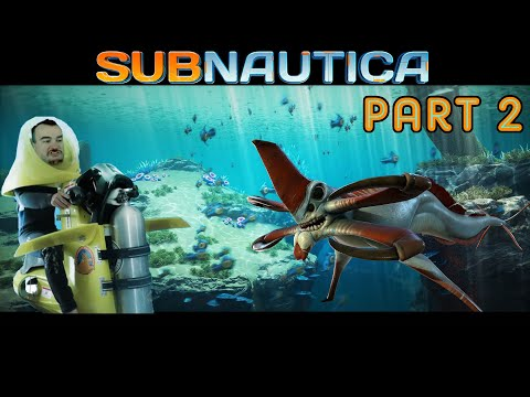 Barb plays Subnautica Part 2 - I declare war on the ocean
