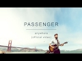 Download Video Passenger | Anywhere (Official Video)
