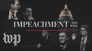 Dramatic testimony kicks off the public hearings | Impeachment this week