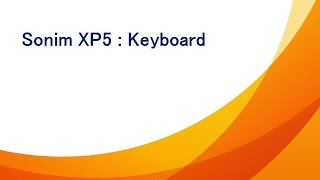 Using The Keyboard On A Sonim XP5 | AT&T Wireless Support