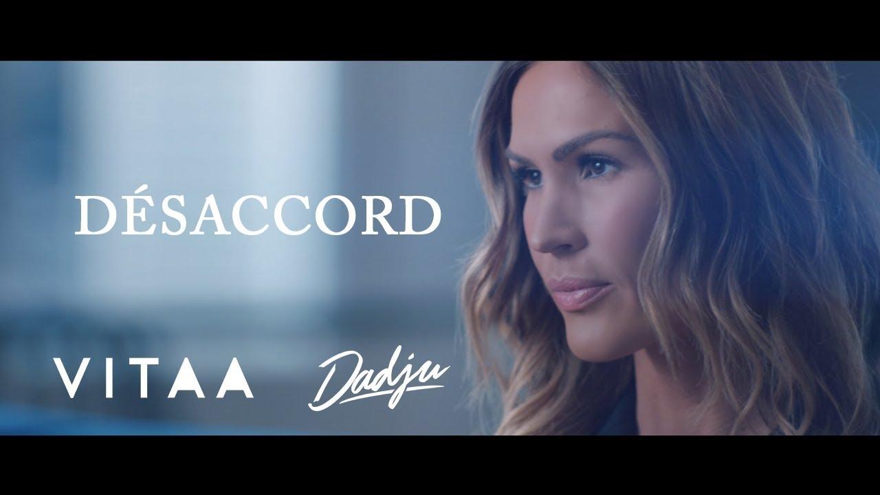 Vitaa — Désaccord (En Duo Avec Dadju)