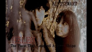 HELEN (The Face That Launched A 1000 Ships)  -  AL STEWART