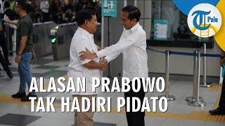 Alasan Prabowo Tak Hadiri Pidato Jokowi di Sentul