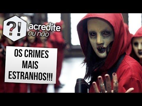 OS CRIMES MAIS ESTRANHOS DO MUNDO