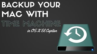 Back Up Your Mac with Time Machine in El Capitan
