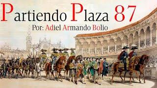 Capítulo 87: El gran banderillero Alejandro Prado