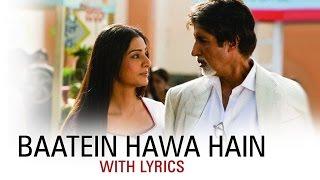 Baatein Hawa Hain | Full Song With Lyrics | Cheeni   - YouTube
