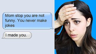 FUNNIEST & MOST AWKWARD MOM TEXTS