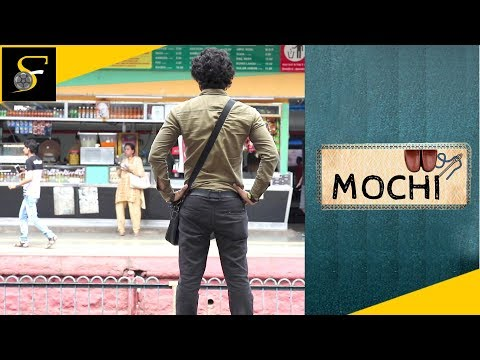 Hindi Short Film – Mochi - Smallest things can bring bigger changes