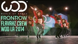 Flavahz | FRONTROW | World of Dance #WODLA '14...