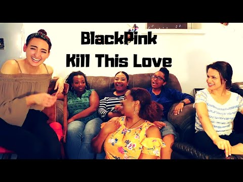 Non-Kpop Fans React To BlackPink - Kill This Love M/V