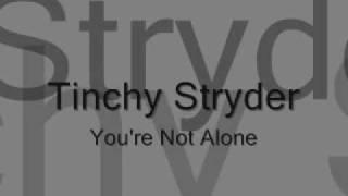 Tinchy Stryder - You're Not Alone (WITH LYRICS)