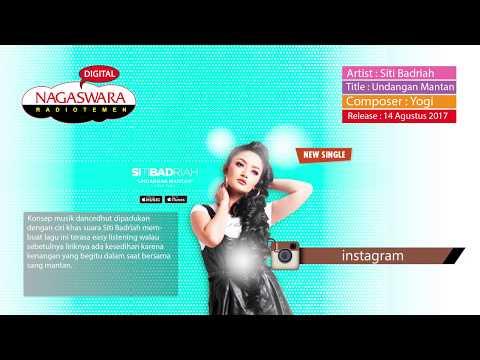 Siti Badriah Single Undangan Mantan Putar Serentak Di Radio