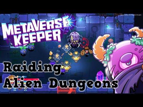 Metaverse Keeper - Raiding Alien Dungeons