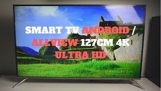 (1) Unboxing Allview Smart TV 4K cu Android TV,  127cm