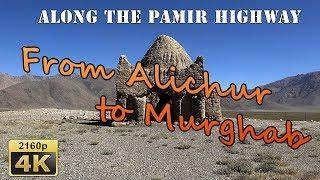 From Alichur to Murghab - Tajikistan 4K Travel Channel