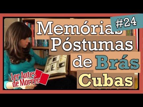 Memórias Póstumas de Brás Cubas, Machado de Assis (Livro #24)