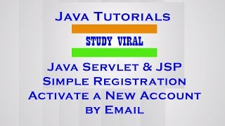 Java Servlet - JSP Registration and Activate a New Account by Email - Study Viral (Part-1)