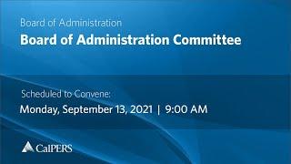 CalPERS Board Meeting   September 13, 2021
