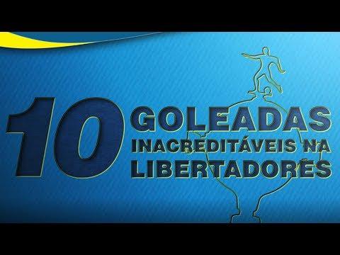 10 GOLEADAS INACREDITÁVEIS NA HISTÓRIA DA LIBERTADORES!
