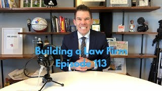 How I'd Start a Law Firm TODAY | BLF 113