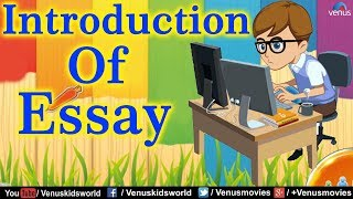 Parts Of an Essay ~ Introduction