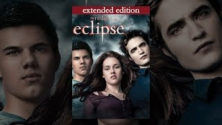 The Twilight Saga: Eclipse Extended Version
