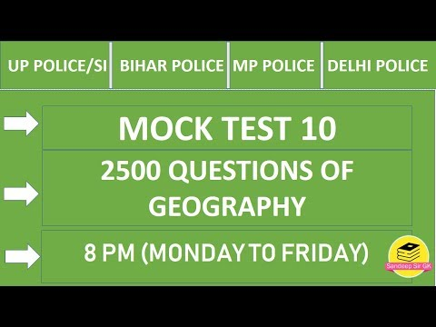 8PM || MOCK TEST 10 || UP SI / BR/ DL POLICE. || Geography 2500 Q || By #Sandeepsirgk #ntpc #ssc
