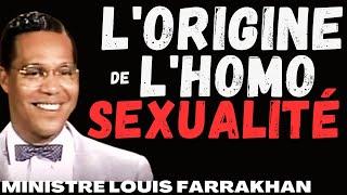 L\'Origine de l\'Homosexualité par Louis Farrakhan