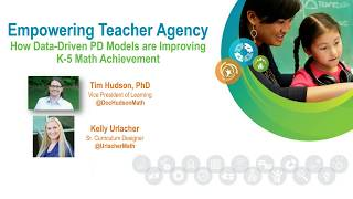 Empowering Teacher Agency: How Data-Driven PD Models Are Improving K-5 Math Achievement