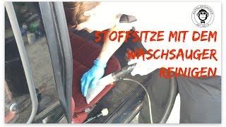 Anleitung: Stoffsitze reinigen mit dem Waschsauger  // Autopflege #17