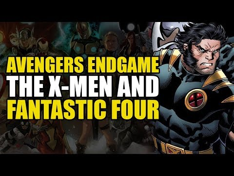 Avengers Endgame: The X-Men & Fantastic Four