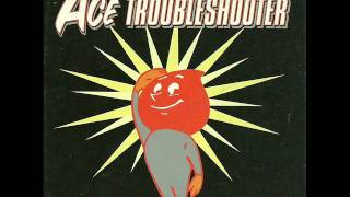 Ace Trouble Shooter-Yesturday.wmv