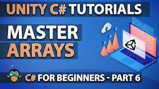 Learn to Program with C# - ARRAYS - Beginner Unity Tutorial