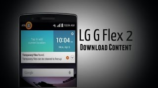 LG G Flex 2 - Download Content