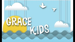 Grace Kids Lesson 2
